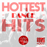 THH40 Countdown #007 - Hottest Dance Hits