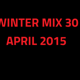 Winter Mix 30 - April 2015