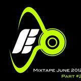 Mixtape June 2012 [Part 2]