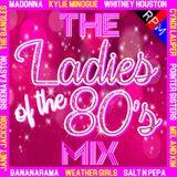 THE LADIES OF THE 80'S MIX