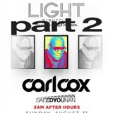 Part 2 - Saeed Younan Opening 4 Carl Cox @ Light Nightclub Las Vegas