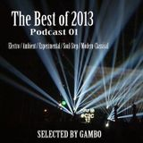 The Best of 2013 - Podcast 01 - Selected by Gambo