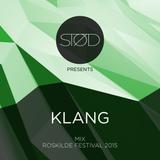 STØD pres. KLANG mix / Roskilde Festival 2015