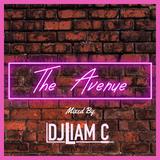 @DJLiamC // The Avenue Promo Mix. 2019