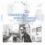 SERKIN at InsertClub - Technodrome 11-12-2016
