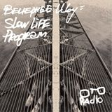 Slow Life Program – Вечернее Шоу