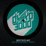 DISKO3000 Mixtape #02 (Club Classics, Vol. I)