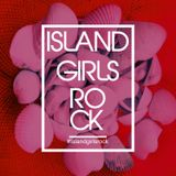 Island Girls Rock Spring Playlist