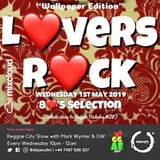 Reggae City 80's Lovers Rock Selection 01/05/2019