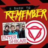 A Show To Remember - 23/11/16 - Enter Shikari Special