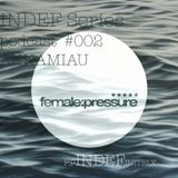 INDEF Series podcast #002 - Akkamiau