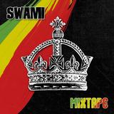 Swami - Roots & Culture Mixtape #1