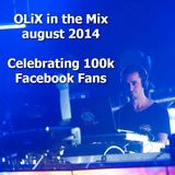 OLiX in the Mix august 2014 - Celebrating 100k Facebook Fans