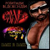 BACK 2 BACK @ SILK CITY & CLUB EBONY NIGHTS