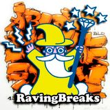 Raving Breaks #4 Live on Onlyoldskoolradio.com 07/02/19