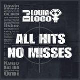 DJ Louie Loco - All Hits No Misses