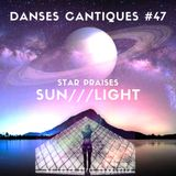 20-04-19***Danses Cantiques#47***Star Praises - Sun - Shine your light***NTSC#35