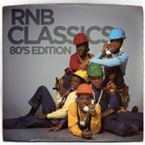 RNB CLASSICS 80'S BABY