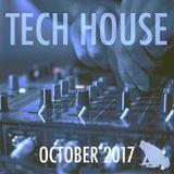 Tech House Mix, October 2017