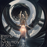 Zenurik pres. Beyond The Evolution EP. 001