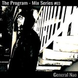The Program Mix Series: #3 - General Nao