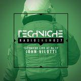 TRS027 Techniche Live: john Vilotti 07.06.17