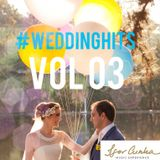 #WEDDINGHITS VOL 03 - BY DJ IGOR CUNHA