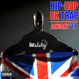 January 2017 - Hip-Hop & UK Trap