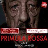COSI' PARLO' CERATHUSTRA | Radio Godot |22/07/2019 | PRIMULA ROSSA
