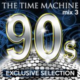 The Time Machine - Mix 3 [90s Exclusive Selection]