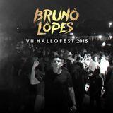 Bruno Lopes @VIII Hallofest 2015
