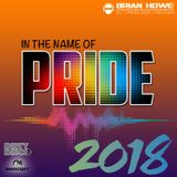 In The Name Of PRIDE 2018 (circuit house dance mix)