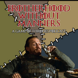 Brotherhood Without Manners 6 - Tyrion Lannister