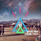 Good Vibe Music Hour 003