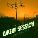 LukeUp - LukeUp Session BEST OF 2015