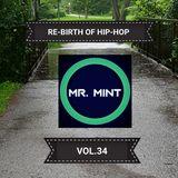 MR. MINT - RE-BIRTH OF HIP-HOP VOL.34