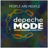 DEPECHE MODE - PEOPLE ARE PEOPLE(MANU AVILA FEEL LOVE RMX)