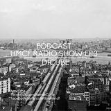 HMCF Radio Show EP.3 - DICUBE