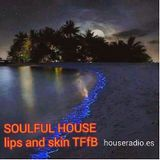 lips and skin - soulfulhouse one BCN by TFfB 311