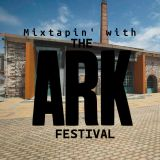 Mixtapin' with the Ark Festival 2012