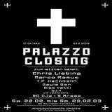 Chris Liebing @ Palazzo Closing - Palazzo Bingen - 22.02.2003