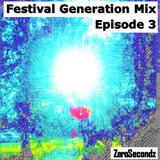 Festival Generation Mix Episode 3