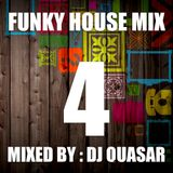 Funky House Mix 4