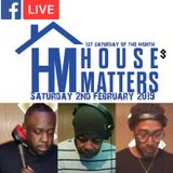 House Matters:  02/02/2019 Live From Pirate Studios