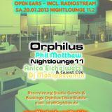 Phil Matthew @ Orphilus Nightlounge 11 (13.07.2013)