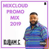 @DJLiamC // Mixcloud Promo Mix Part 5 - May 2019 [Current Bangers & Future Hits]