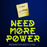 #NEEDMOREPOWER VOL. 3 (mixed by DJ Fred)