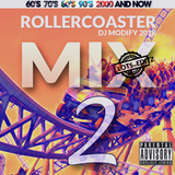 RollercoasterMix 2 - Hits of the 60s 70s 80s 90s and Todays Charts