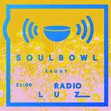 Soulbowl w Radiu LUZ: 110. Whatever Comes to Mind (2017-05-16)