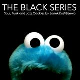The Black Series [ Soul, Funk & Jazz Cookies ]